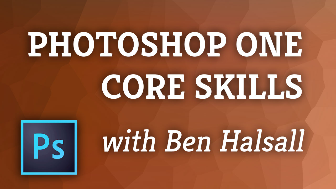 Photoshop One: Core Skills in Regina | 13th to 14th August | Ben Halsall