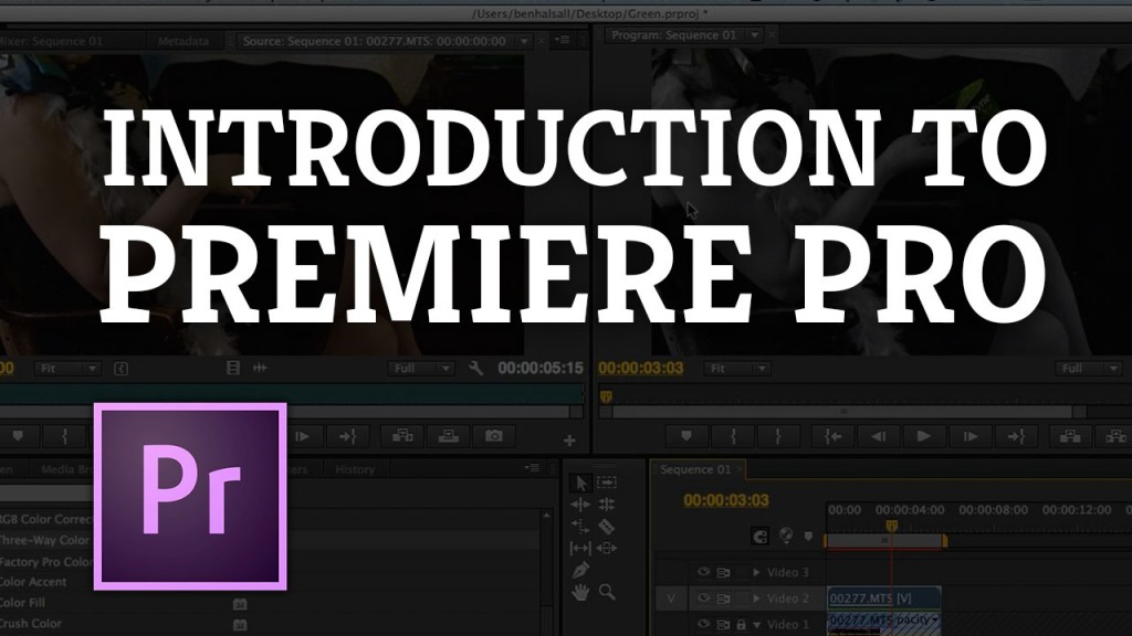 Introduction to Premiere Pro & Video Editing