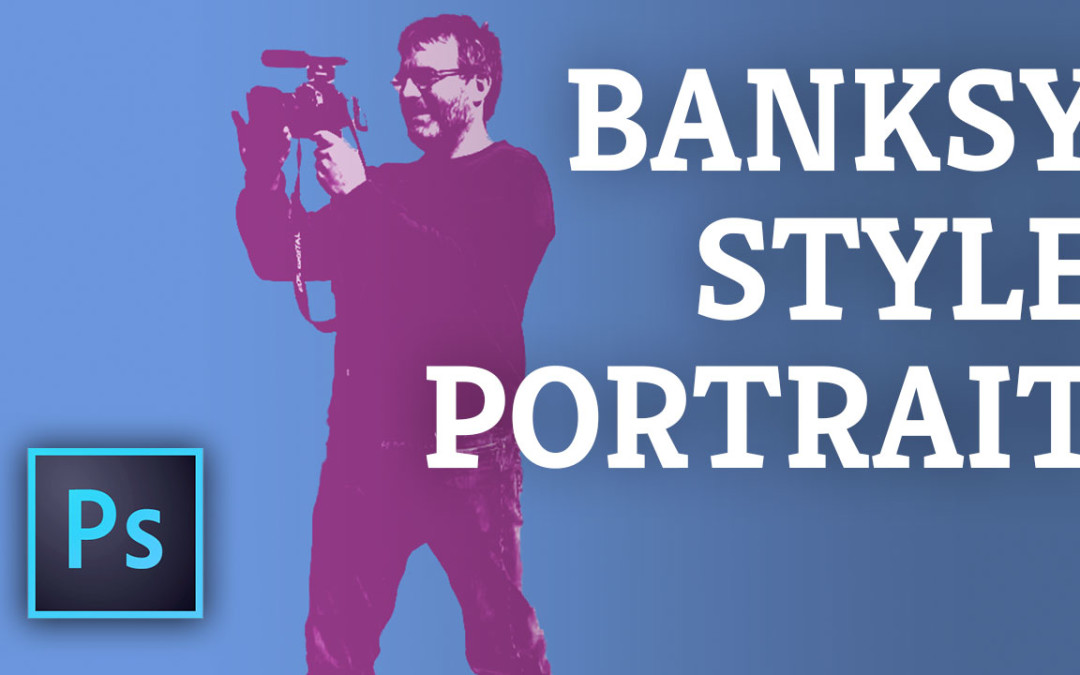 Photoshop: Create a Banksy Style Portrait in 10 minutes