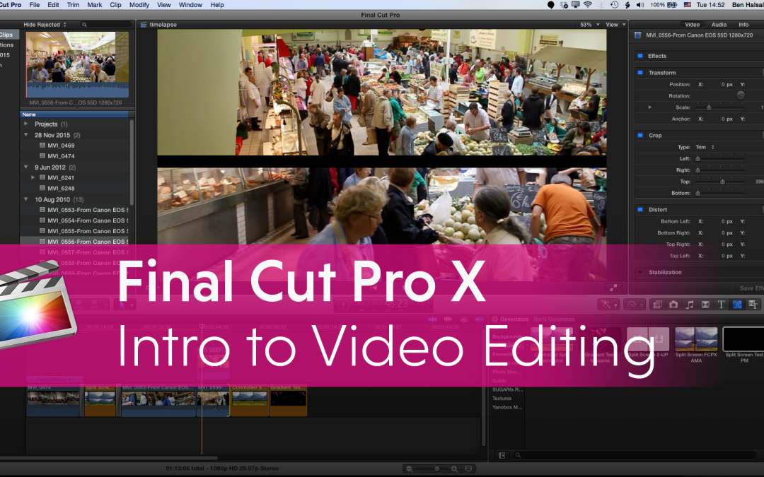 Final Cut Pro X – Introduction to Editing – Online Seminars in January, February & March