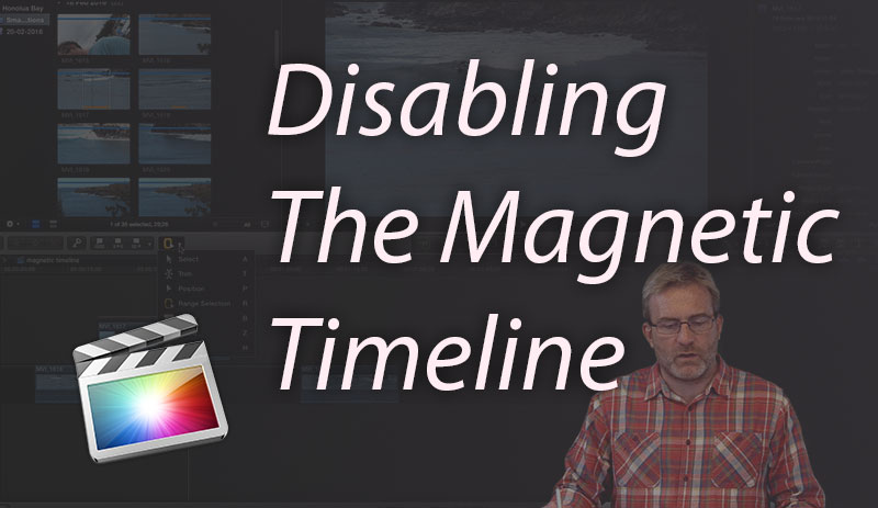 Final Cut Pro X: How to Disable The Magnetic Timeline #FCPX #FCPXAMA #YQR #YVR #YOW