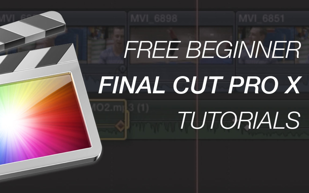 3 free Final Cut Pro X Tutorials For Beginners #fcpxama #fcpx