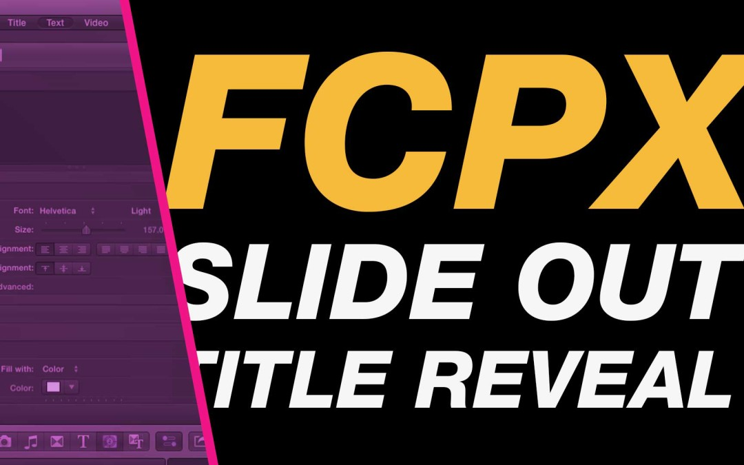 Final Cut Pro X Tutorial: Slide Out Title Reveal Animation using Compound Clips #fcpx