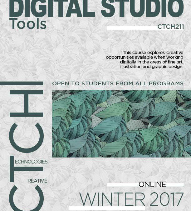 Creative Technologies Winter 2017 classes @uofregina #YQR #YVR
