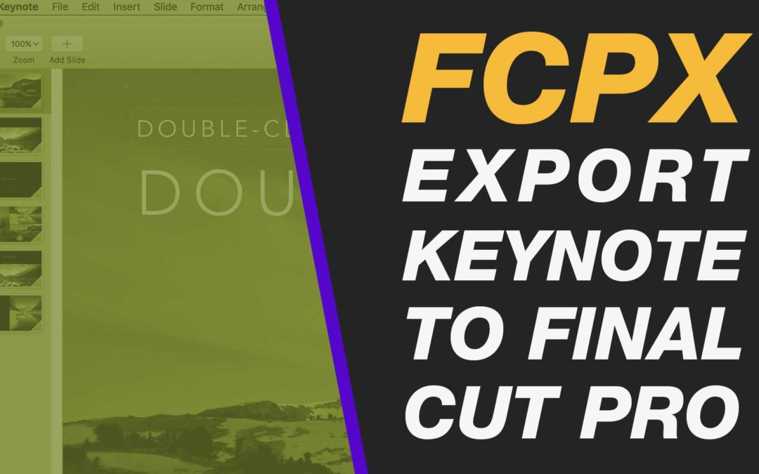 Final Cut Pro X: Get Keynote Presentation into FCPX or iMovie Step-by-Step (& create voiceover)