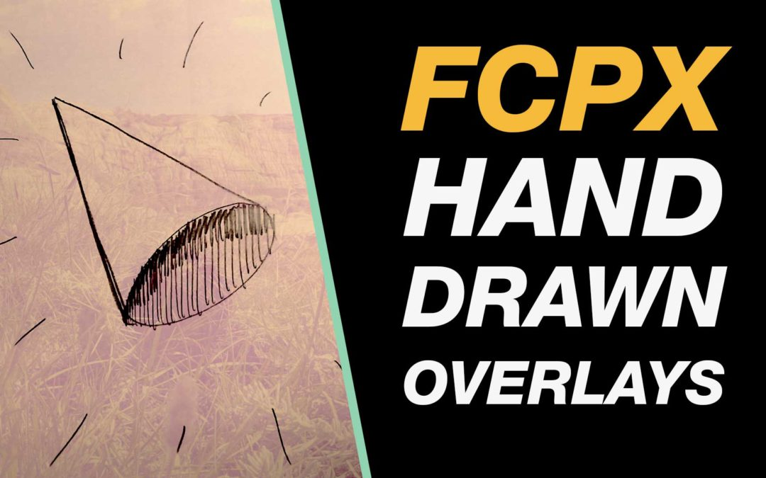 Drawing Lines In Final Cut Pro : Final cut pro hand drawn overlays using sketches in