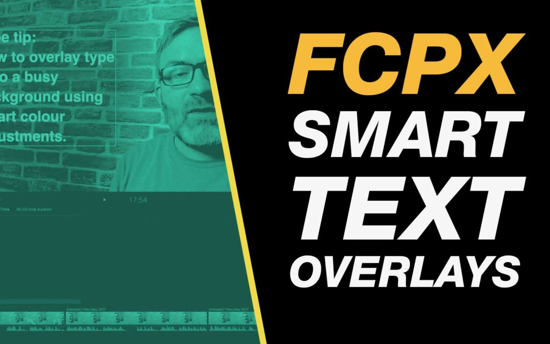 Final Cut Pro X Tutorial: Place Text Over Busy Backgrounds Using Color Correction FCPX Class #FCPX