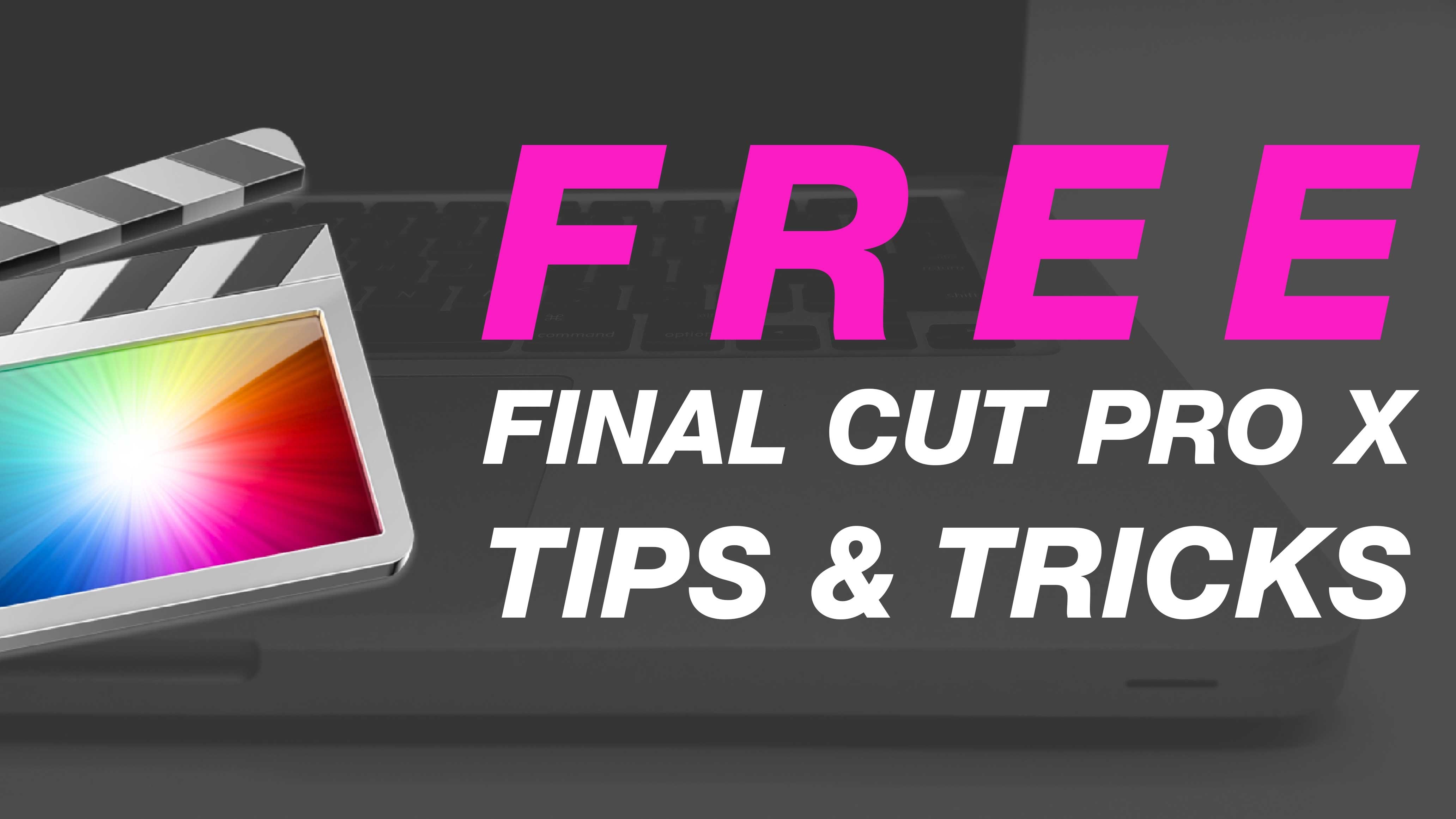 Sign up for free Final Cut Pro Tips & Tricks #fcpx #free