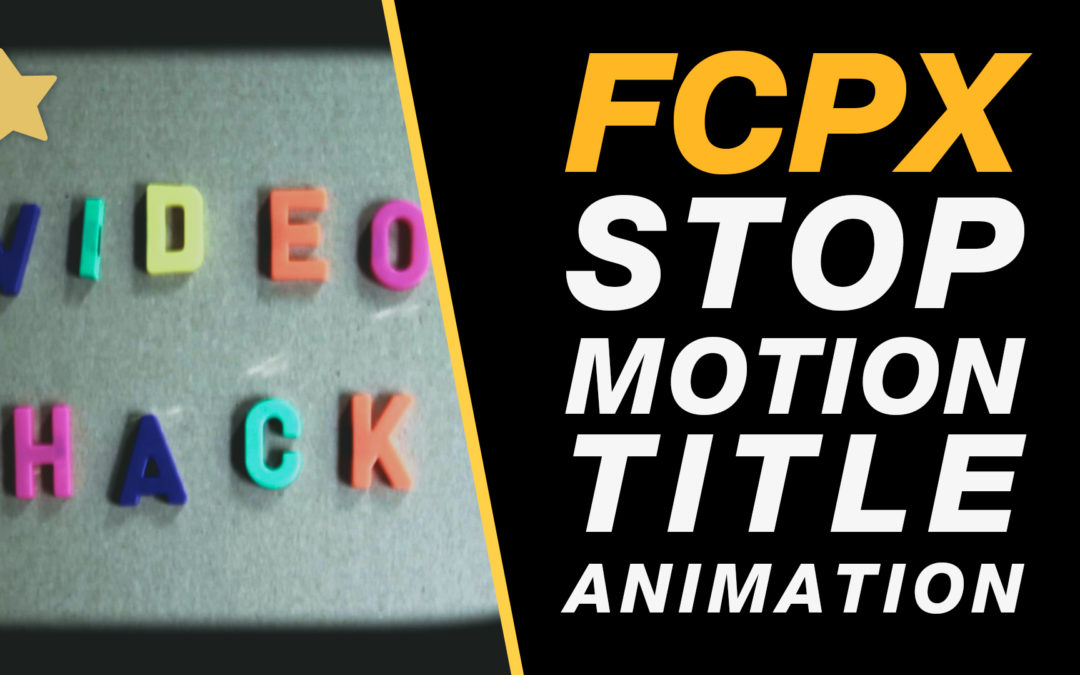 Stop motion animation tutorial for type & titles in Final Cut Pro X #fcpx #finalcutprox #videoediting #nyc #yvr #lax #tutorial