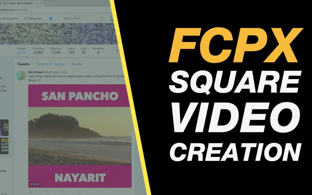 Final Cut Pro X: Square Video for Facebook & Instagram, Letter-boxed with Type – Tutorial #fcpx #finalcutprox #videoediting