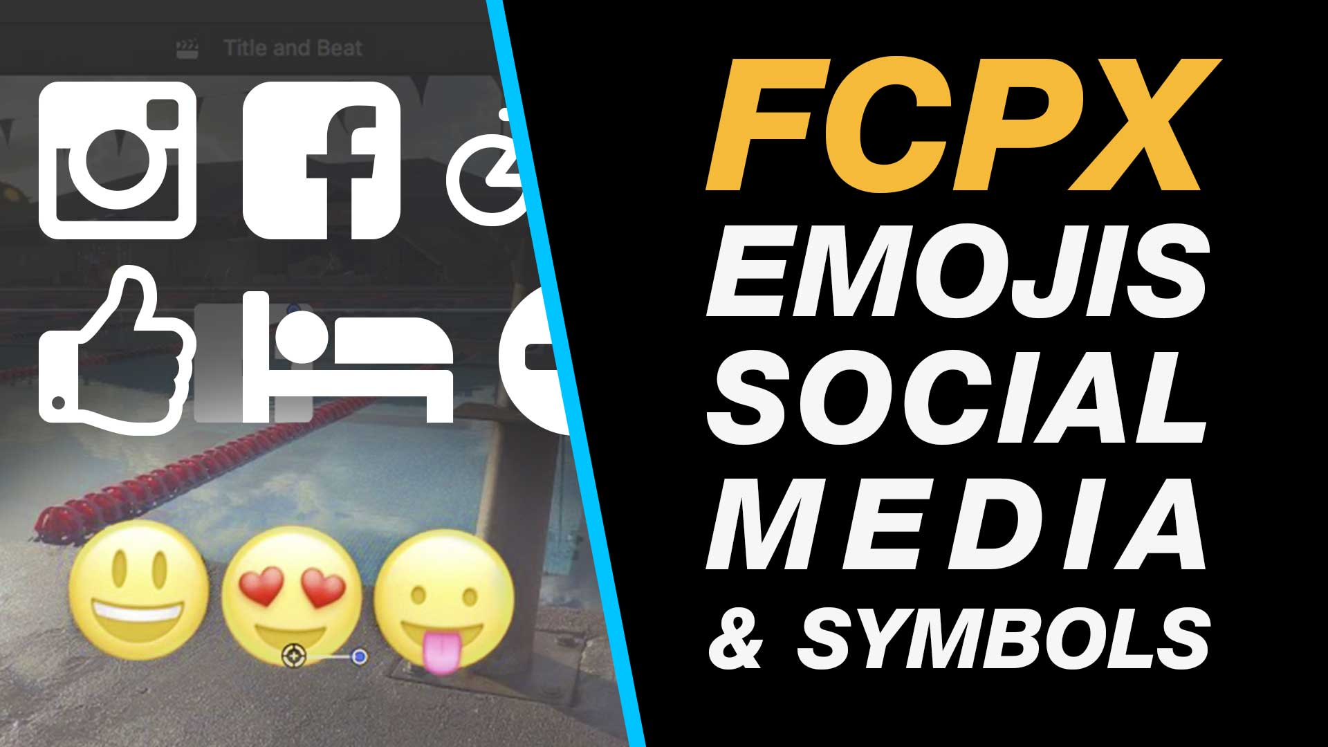 Final Cut Pro X: Add Emojis, Facebook, Instagram and Other