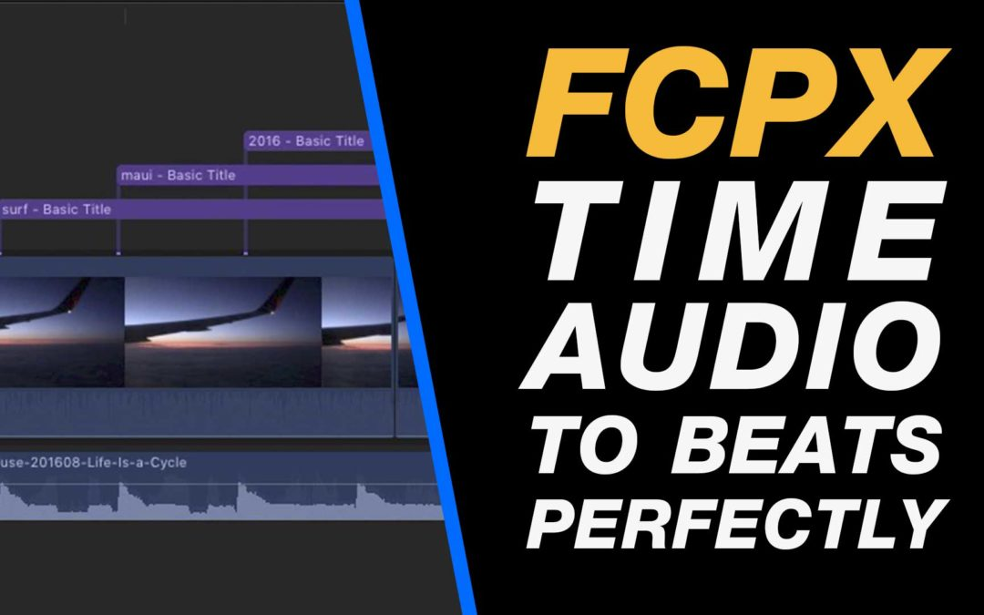 Final Cut Pro X 10.3: Time Titles Perfectly to an Audio Beat Beginner Tutorial #london #paris #nyc