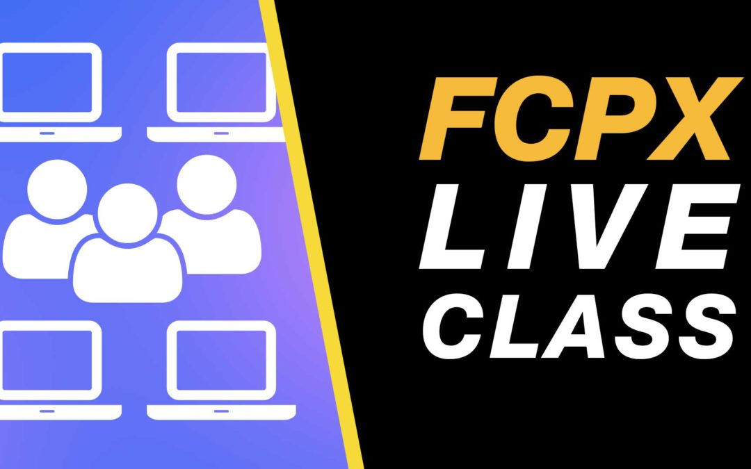 Final Cut Pro X Live Class – Introduction to Editing – 16th Janu ary 2018
