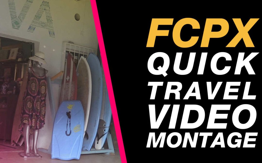 Final cut pro x create a travel video montage quickly easily with final cut pro x fcpx travel video montage to a beat changing multiple durations ccuart Gallery