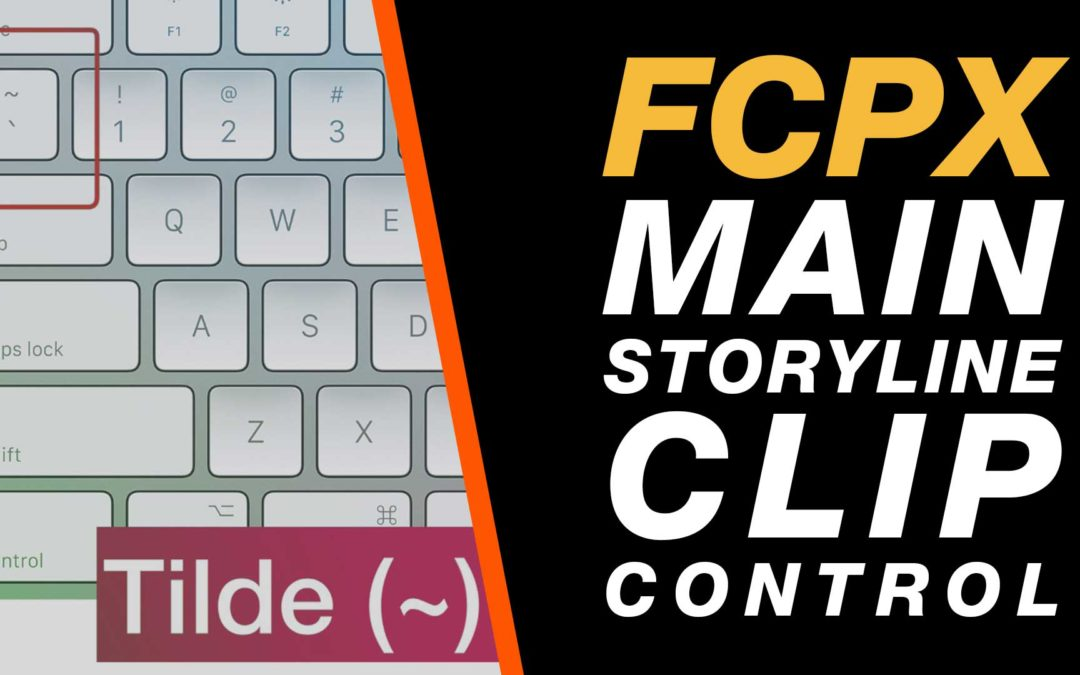 Final Cut Pro X: Editing The Main Storyline Independently of Connected Clips #fcpx
